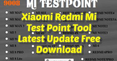 Xiaomi Redmi Mi Test Point Tool Latest Update Free Download
