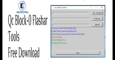 QC Block0 Flasher Tool For Qualcomm PhonesTool