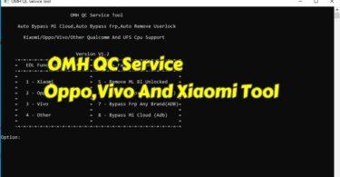 OMH QC Service Oppo,Vivo And Xiaomi Tool