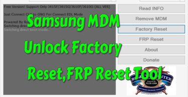 Samsung MDM Unlock Factory Reset,FRP Reset Tool