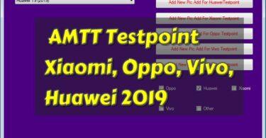 AMTT Testpoint Xiaomi, Oppo, Vivo, Huawei Tool