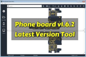 Phone board v1.6.2 Latest Version Tool