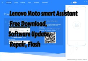 Lenovo Moto smart Assistant Free Download Software Update Repair Flash Tool