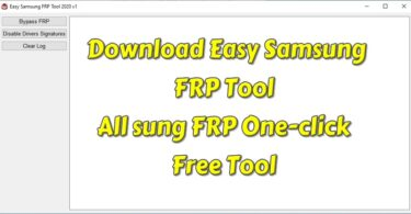 Download Easy Samsung FRP Tool – All Samsung FRP One-click Free Tool