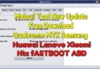 Maloul Tool New Update Free Download Qualcomm MTK Samsun