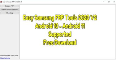 Easy Samsung FRP Tools 2020 V2 Android 10 - Android 11 Supported Free Download