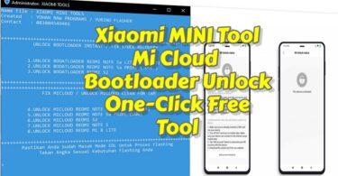Xiaomi MINI Tool Mi Cloud & Bootloader Unlock One-Click Free Tool
