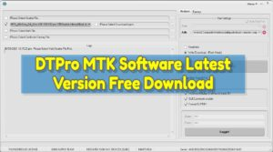 DTPro MTK Software Latest Version Free Download