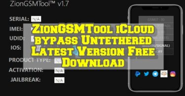 ZionGSMTool iCloud bypass Untethered Latest Version Free Download