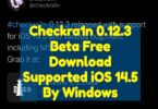 Checkra1n 0.12.3 Beta Free Download Supported iOS 14.5 By Windows