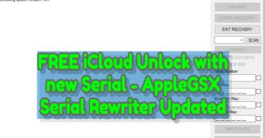 FREE iCloud Unlock with new Serial - AppleGSX Serial Rewriter Updated