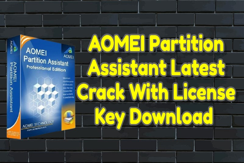 AOMEI Partition Assistant Latest Crack 9.2.1 With License Key Download