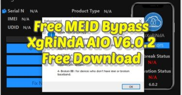 Free MEID Bypass XgRiNdA AIO V6.0.2 Free Download