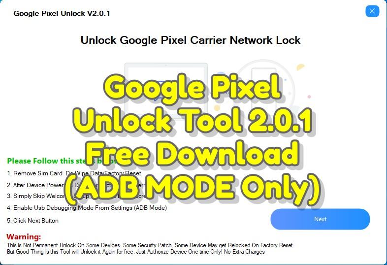 google-pixel-unlock-tool-2-0-1-free-download-adb-mode-only