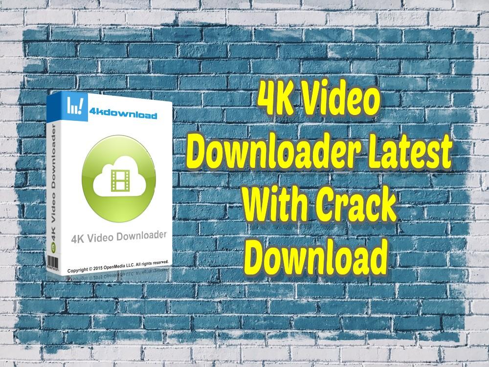 4K-Video-Downloader-Latest-With-Crack-Download