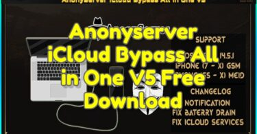 Anonyserver iCloud Bypass All in One V5 Free Download