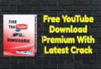 Free YouTube Download Premium 4.3.50.604 With Latest Crack