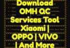 Download OMH QC Services Tool Xiaomi _ OPPO _ VIVO _ And More