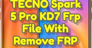 Download TECNO Spark 5 Pro KD7 Frp File With Remove FRP (1)