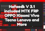 Hafaedk V 3.1 included MTK FRP _ OPPO, Xiaomi, Vivo, Tecno, Lenovo and more