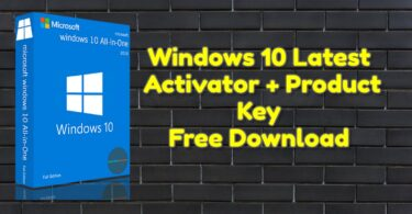 Windows 10 Latest Activator + Product Key Free Download