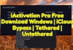 iActivation Pro V2.0.1 Free Download Windows _ iCloud Bypass _ Tethered _ Untethered