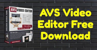 AVS Video Editor 9.5.1.383 Full Latest Crack + Activation Key