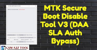 MTK Secure Boot Disable Tool V3 (DAA & SLA Auth Bypass)