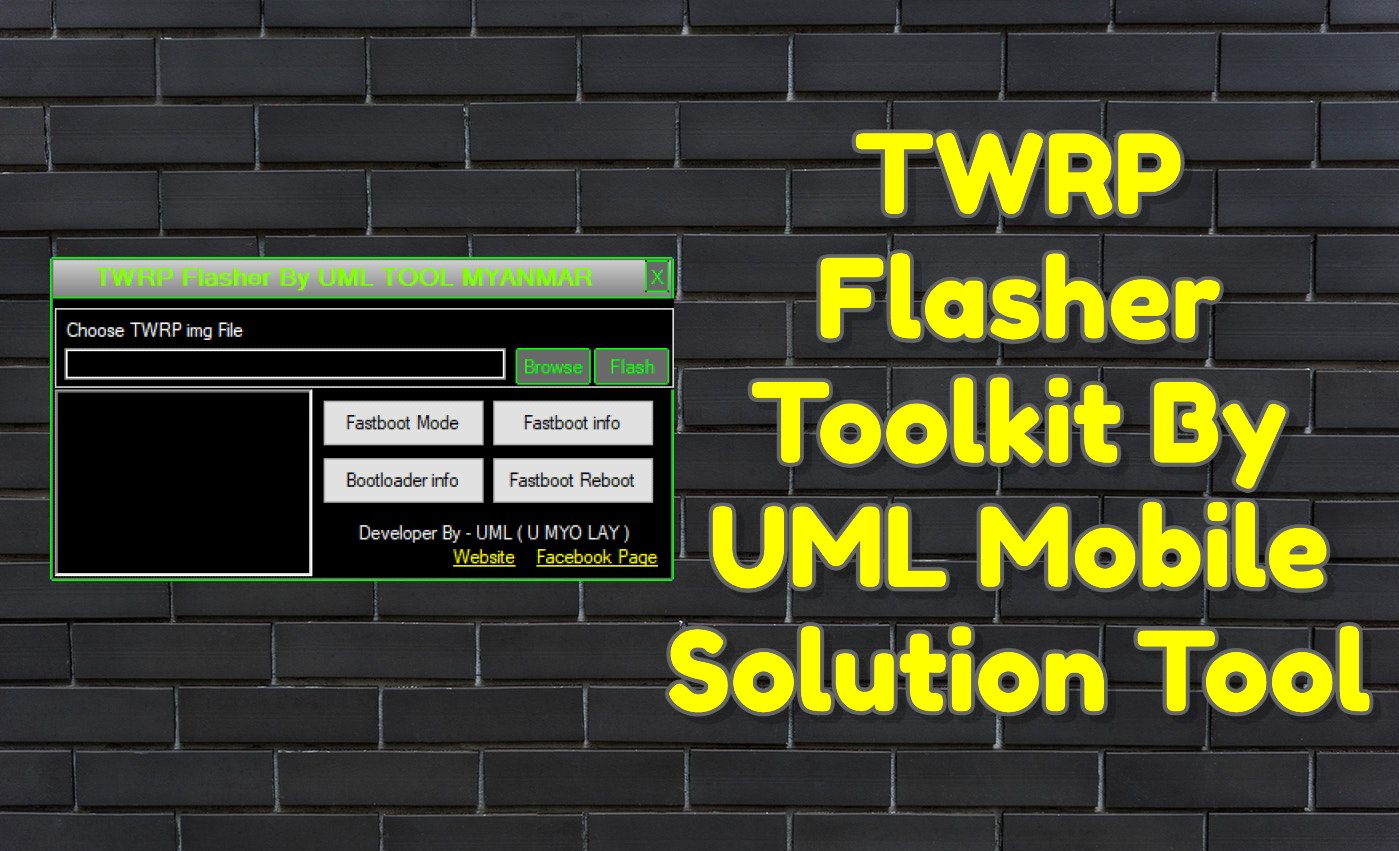 TWRP Flasher Toolkit By UML Mobile Solution Tool