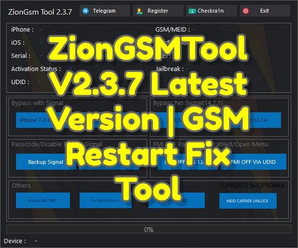 ZionGSMTool V2.3.7 Latest Version _ GSM Restart Fix Tool