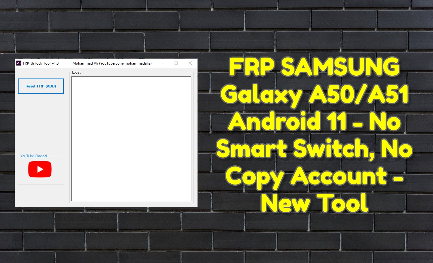 FRP SAMSUNG Galaxy A50_A51 Android 11 - No Smart Switch, No Copy Account - New Tool