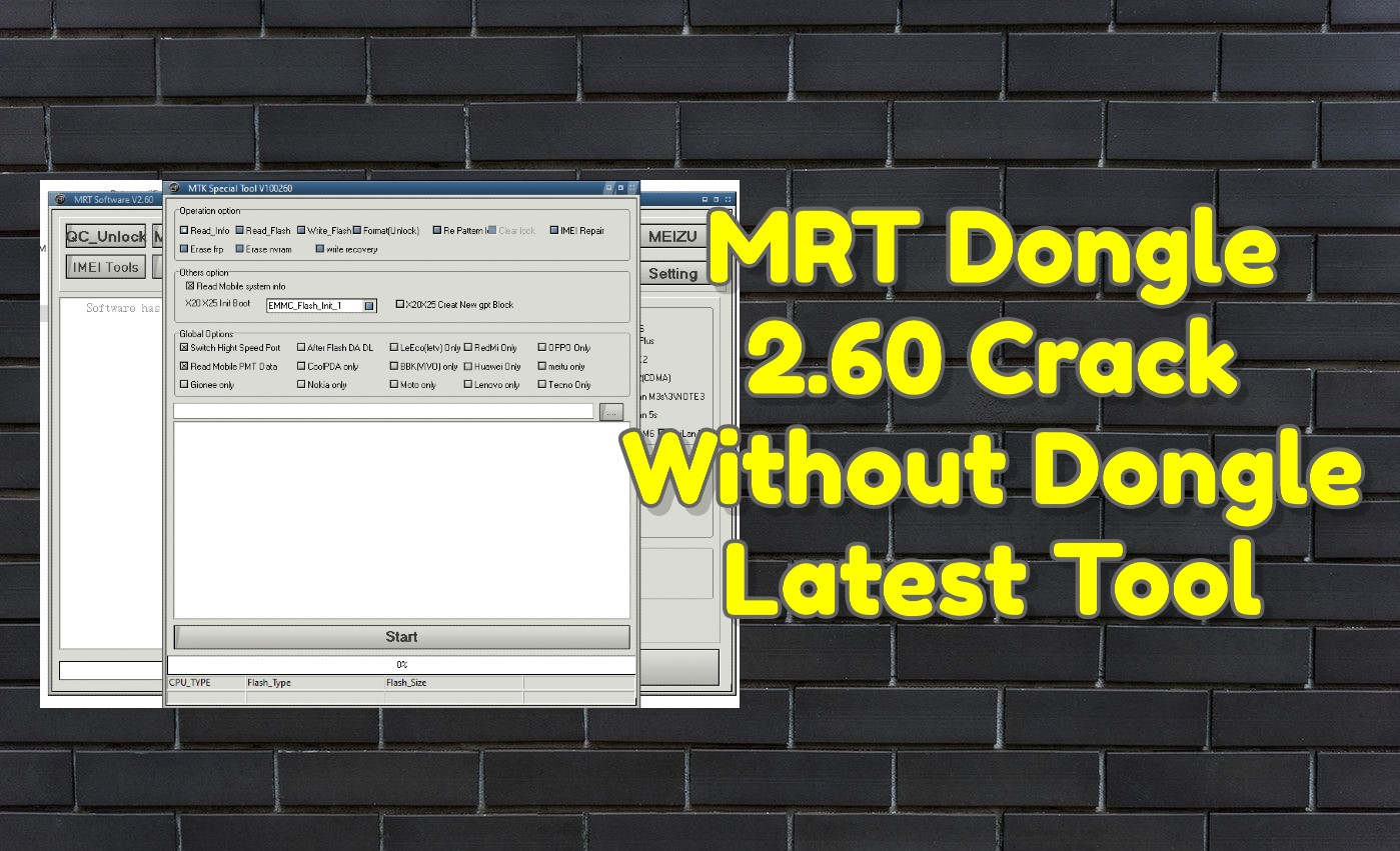 MRT Dongle 2.60 Crack Without Dongle Latest Tool