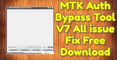 MTK Auth Bypass Tool V7 All issue Fix Free Download