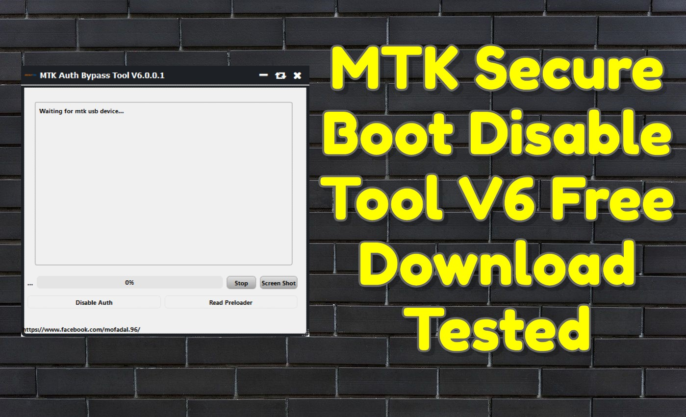 MTK Secure Boot Disable Tool V6 Free Download Tested