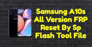 Samsung A10s All Version FRP Reset By Sp Flash Tool File