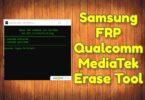 Samsung FRP Qualcomm MediaTek Erase Tool