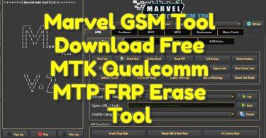 Marvel GSM Tool V2.1 Download Free MTK Qualcomm MTP FRP Erase Tool