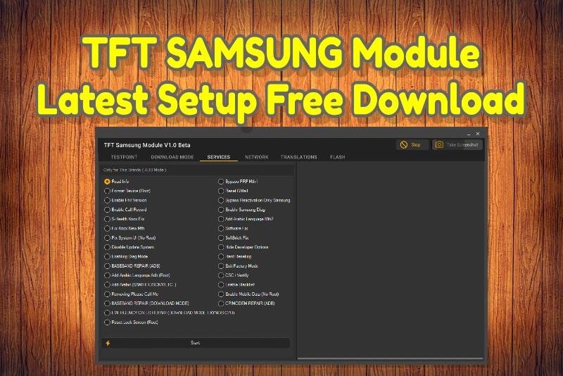 TFT SAMSUNG Module V1.0 Beta Latest Setup Free Download