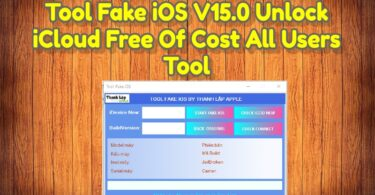 Tool Fake iOS V15.0 Unlock iCloud Free Of Cost All Users Tool