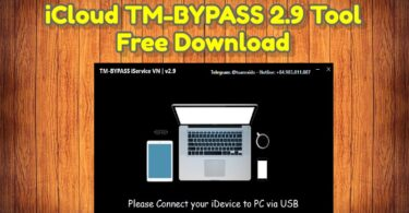 iCloud TM-BYPASS 2.9 Tool Free Download